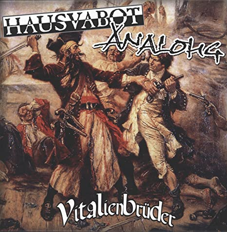 Hausvabot / AnalOHG - Vitalienbrüder - Split LP